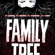 Family Tree vol.1: Retoño, de Jeff Lemire y Phil Hester