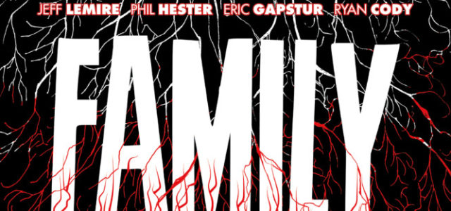 Family Tree vol.1: Retoño, de Jeff Lemire y Phil Hester