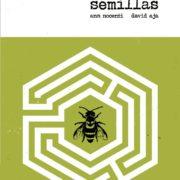 Semillas, de Ann Nocenti  y David Aja