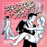 Prdro y Maili, de Álvaro Ortiz