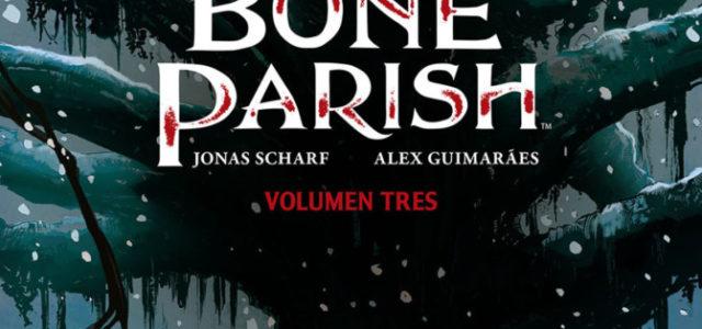 Bone Parish 3, un thriller de terror nigromante de Cullen Bunn y Jonas Scharf