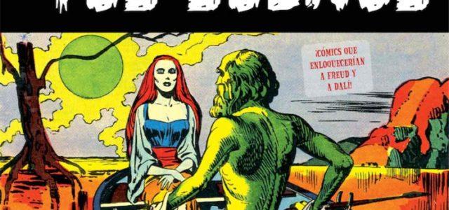 Biblioteca de Cómics de Terror de los años 50 VII: El extraño mundo de tus sueños