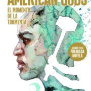 American Gods: El momento de la tormenta