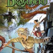 Dragonero: Cazadores de Krákens