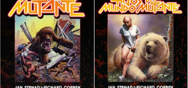 Mundo mutante & Sons, de Corben & Strnad